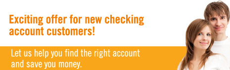 Looking for a new checking account?  We have one for you!