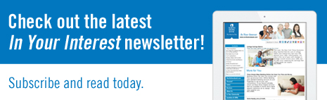 Check out the latest In Your Interest Newsletter!