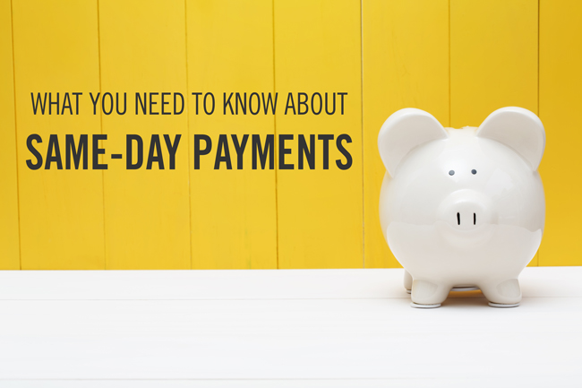 Same-Day Payments Begin September 15, 2017