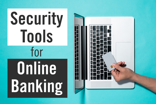 Security Tools for Online Banking