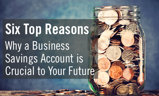 Six Top Reasons Why A Business Savings Account Is Crucial. Radiation Therapist Degree Programs. Money Transfer Locations Resort Hotel Florida. Bankruptcy Lawyers In Ct Ross Orthodontics Mn. The Best Help Desk Software Prince Law Firm. Improve Cognitive Function Mass Art Classes. Security Companies In Indianapolis. Ira Vs Roth Ira Calculator Cash Back Checking. Qualifications For Roth Ira Html Link Email