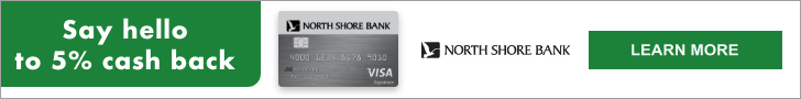 Say hello to 5% cash back. Learn more about North Shore Bank Credit Cards.