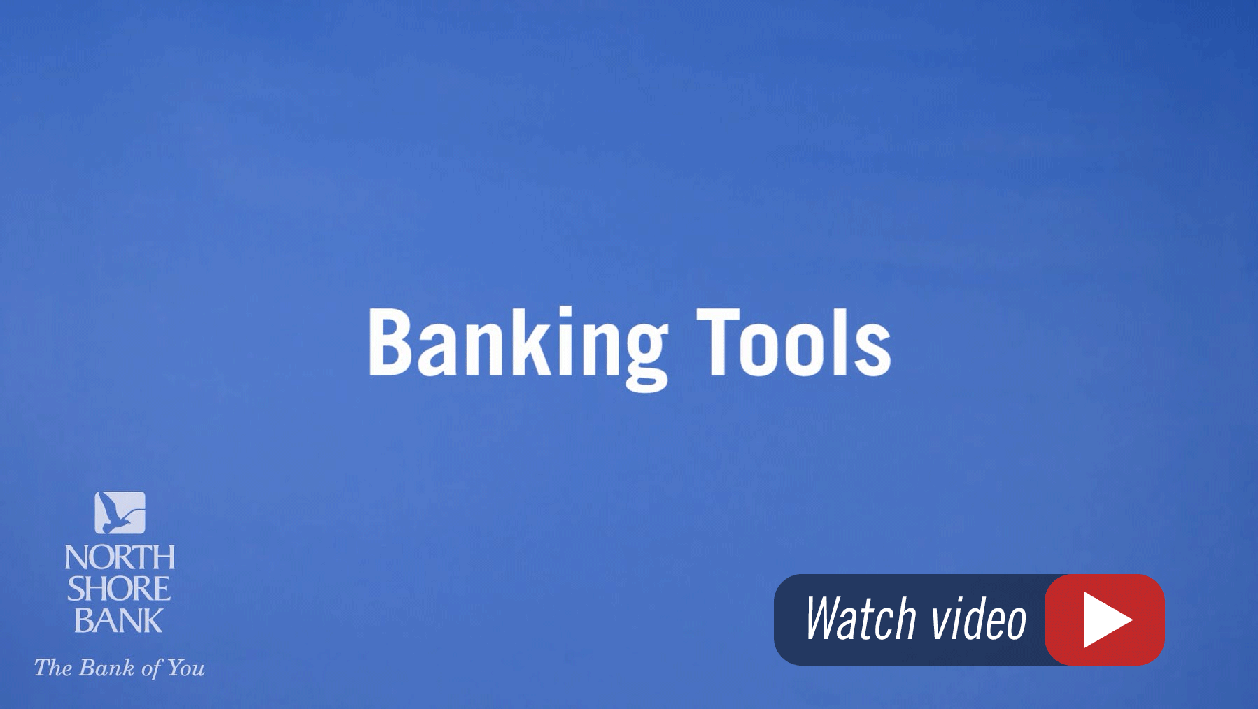 North Shore Bank Financial Management Tools