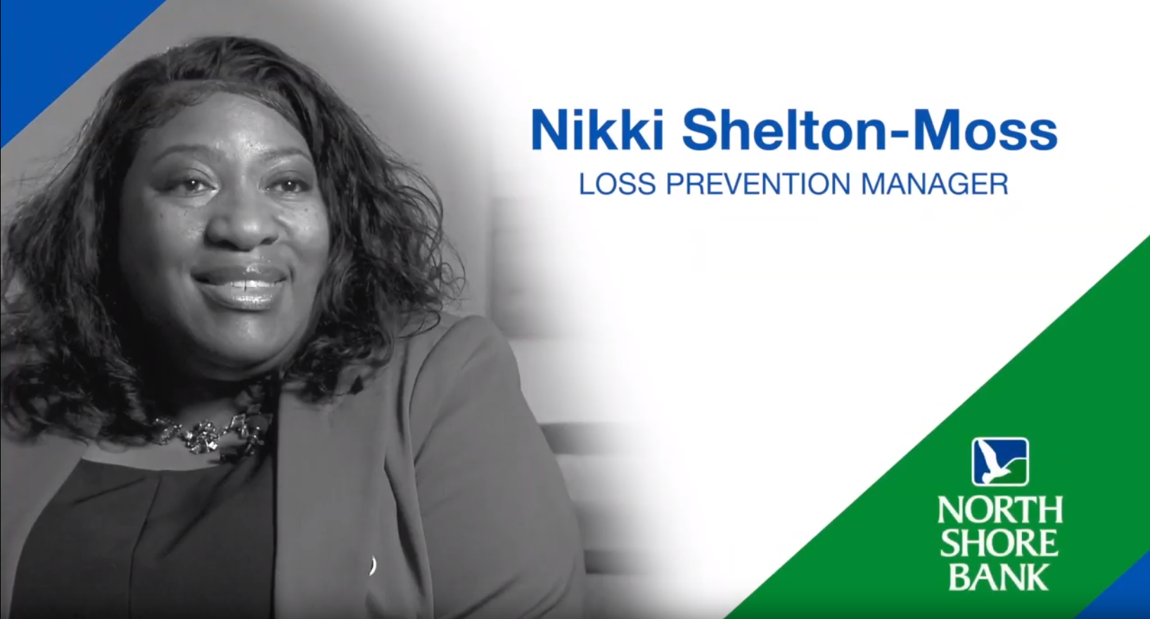 Nikki Shelton-Moss - North Shore Bank Loss Prevention Manager