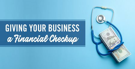 Give Your Business a Financial Checkup